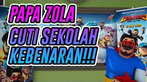 Papa Zola - Cuti Sekolah Kebenarannn!!!
