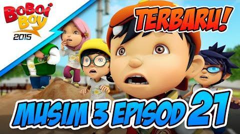 BoBoiBoy Musim 3 Episod 21 Episod Khas Jagalah Bumi (Bahagian 1)