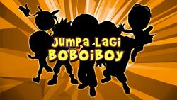 Jumpa Lagi BoBoiBoy