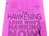 The Hawkening: Look Who's Hawking Now!