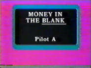 Money in the Blank Pilot A