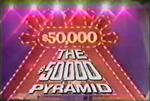 The $50,000 Pyramid