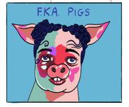 FKA Pigs
