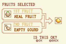 (2) Heal Fruit + Empty Gourd = Speed Nut