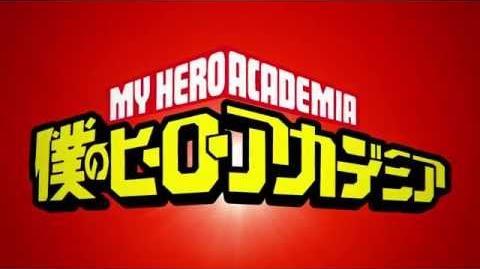アニメ「僕のヒーローアカデミア」PV