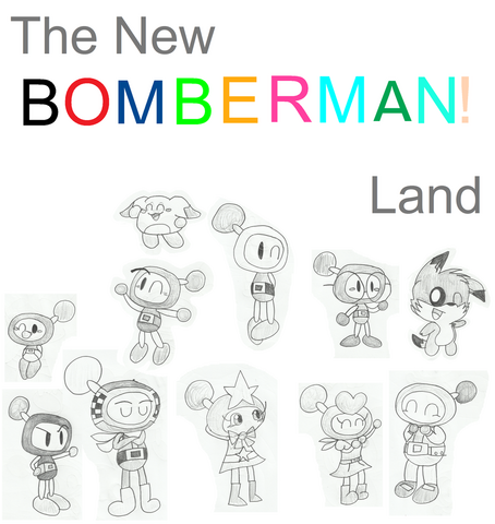 File:The new bomberman land main cast by bomberdrawer-d7vroae.png