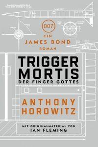 Trigger Mortis - Der Finger Gottes (2015)