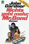 Nichts geht mehr, Mr. Bond (1992)