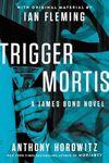 Trigger Mortis (Original Ausgabe II)