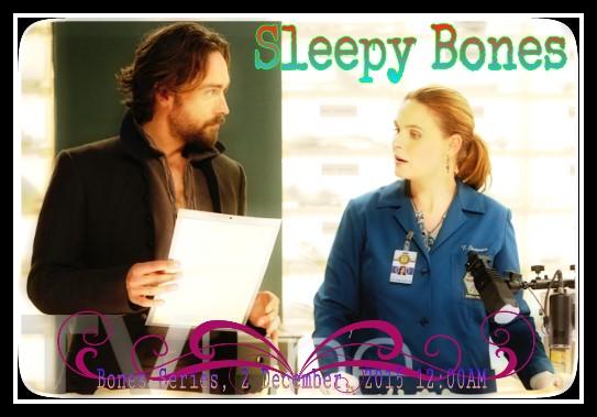 Sleepy Bones