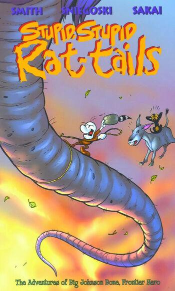 Stupid, Stupid Rat-Tails The Adventures of Big Johnson Bone, Frontier Hero