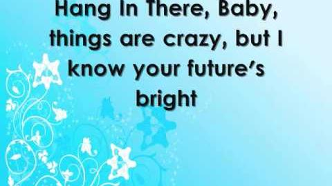 Bridgit Mendler - Hang In There, Baby (Lyrics on the screen)
