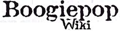 Boogiepop wa Warawanai Wiki