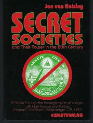 Secret Societies and Their Power in The 20th Century | Book Wiki