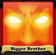 Bigger Brother Avatar
