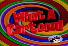 What-A-Cartoon