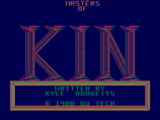 The Masters of KIN