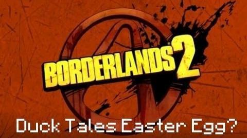 Borderlands 2 Duck Tales Easter Egg?