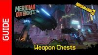 Meridian Outskirts Weapon Chests