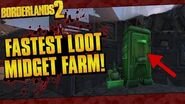 Borderlands 2 Fastest Loot Midget Farm Ever! (Easy Legendaries & Pearls!)