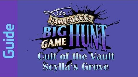 BL2 Scylla's Grove Cult of the Vault Guide