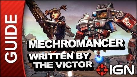Written by the Victor - Mechromancer Walkthrough