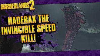 Borderlands 2 OP10 Haderax The Invincible Speed Kill In 1 36