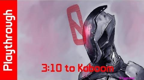 3 10 to Kaboom