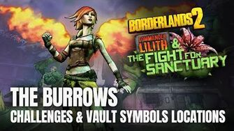 Borderlands 2 Commander Lilith DLC - THE BURROWS - All Challenges & Vault Symbols Locations