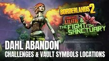 Borderlands 2 Commander Lilith DLC - DAHL ABANDON - All Challenges & Vault Symbols Locations