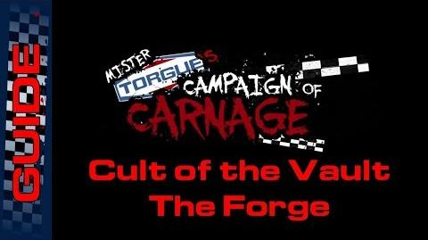 BL2 The Forge Cult of the Vault Guide