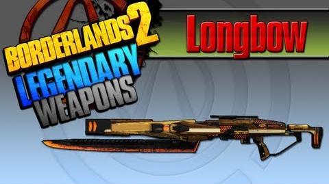 BORDERLANDS 2 *Longbow* Legendary Weapons Guide
