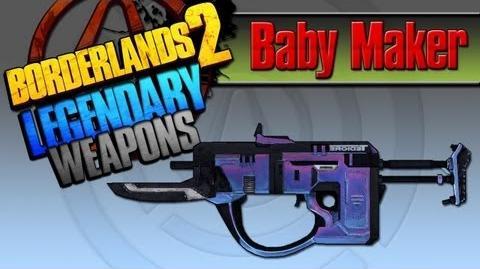 Borderlands 2 легендарные пушки - 2 Baby Maker (Детородный орган)