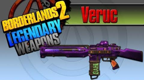 BORDERLANDS 2 *Veruc* Legendary Weapons Guide