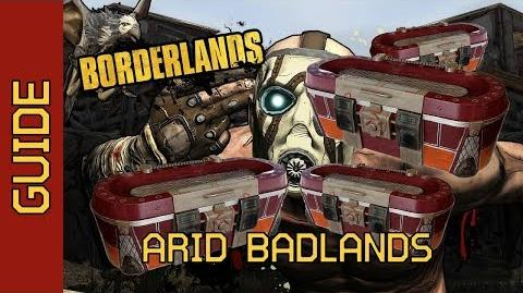 BL1 Arid Badlands Chests Complete Guide