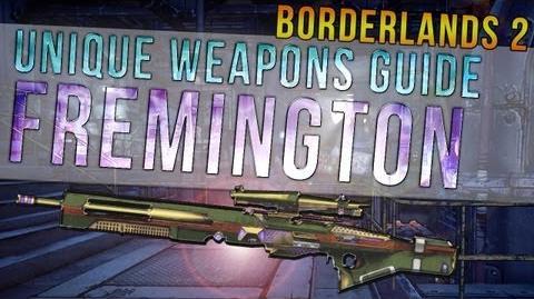 """Borderlands 2 """"Fremington's Edge"""" Unique Weapon Guide"""