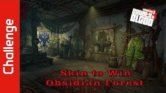 Skin to Win (Obsidian Forest)