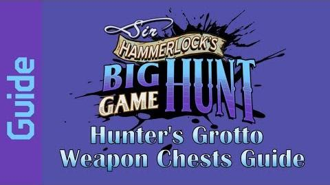 BL2 Hunter's Grotto Weapon Chests Guide