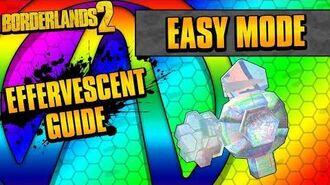 Borderlands 2 Easy Mode Effervescent Shield Guide