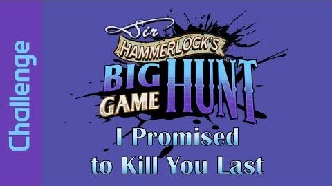 I Promised to Kill You Last