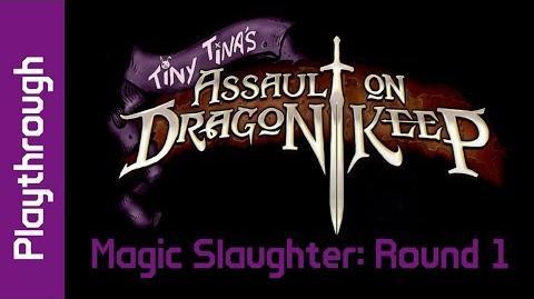 Magic Slaughter Round 1