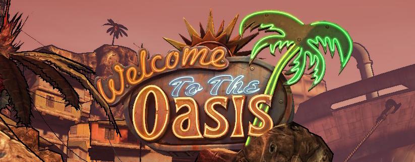 Oasis | Borderlands Wiki | FANDOM powered by Wikia