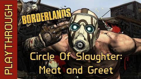 Circle Of Slaughter Meat and Greet