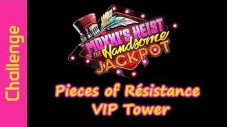 Pieces of Résistance (VIP Tower)