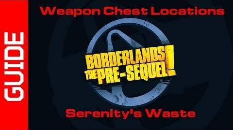 Serenity's Waste Chests Guide