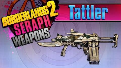 BORDERLANDS 2 *Tattler* Seraph Weapons Guide!!!