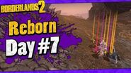 Borderlands 2 Reborn Mod Playthrough Funny Moments And Drops Day 7
