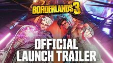 "Borderlands 3 - Official Cinematic Launch Trailer ""Let's Make Some Mayhem"""