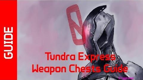BL2 Tundra Express Weapon Chests Guide
