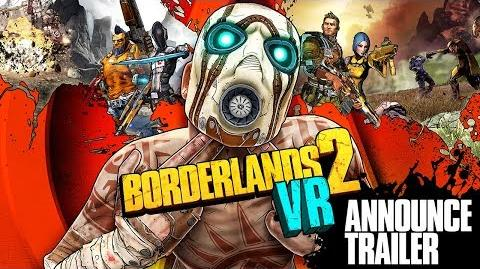 Borderlands 2 VR Announcement Trailer
